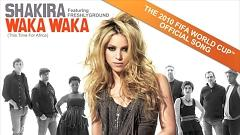 Waka Waka (This Time For Africa) (The Official World Cup 2010 Song) - Shakira
