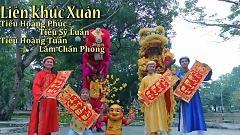 Liên Khúc Xuân - Tiểu Hoàng Phúc , Tiểu Sỹ Luân , Tiểu Hoàng Tuấn , Lâm Chấn Phong