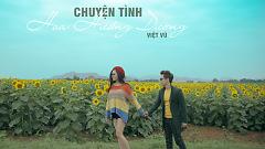 Video Chuyện Tình Hoa Hướng Dương - Việt Vũ