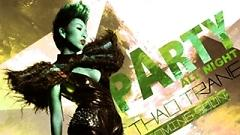 Party All Night - Thảo Trang