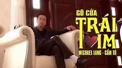 Gõ Cửa Trái Tim - Michael Lang