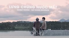Lưng Chừng Nước Mắt (Teaser) - Hamlet Trương  ft.  Duy Khánh Zhou Zhou