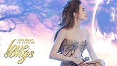 Liên Khúc: Đành Như Thế Thôi, Nếu Em Được Chọn Lựa (Đêm Nhạc Love Songs) - Hồ Ngọc Hà