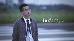 Video Tôi Có Một Nỗi Buồn Thật Đẹp - Phạm Hồng Phước