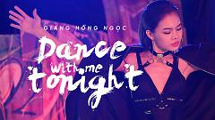 Video Dance With Me Tonight - Giang Hồng Ngọc