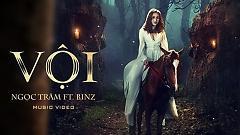 Video Vội - Ngọc Trâm, Binz
