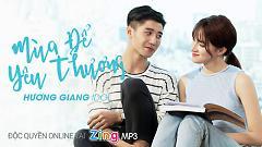 Mùa Để Yêu Thương - Hương Giang Idol