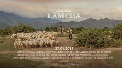 Video Làm Cha (Behind The Scenes) - Hoài Lâm