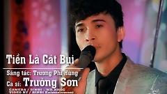Tiền Là Cát Bụi (Live Show) - Trường Sơn