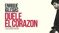 Duele El Corazon (Lyric Video) - Enrique Iglesias , Wisin