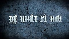 Đệ Nhất Xì Hơi (Trailer) - Lê Trọng Hiếu