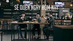 Sẽ Quên Ngày Hôm Nay (Hai Chữ Đổi Thay) - Trịnh Thăng Bình  ft.  Phạm Hoàng Duy