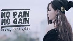 Video No Pain No Gain - Phương Du (M4N), Lykio (M4N)