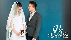 Video Vợ Người Ta - Phan Mạnh Quỳnh
