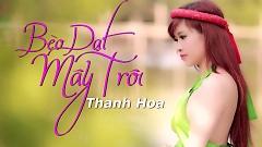 Bèo Dạt Mây Trôi - Thanh Hoa