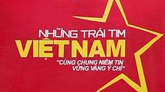 Video Những Trái Tim Việt Nam (100 Văn Nghệ Sỹ) - Various Artists