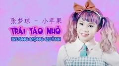 Video Trái Táo Nhỏ - Trương Mộng Quỳnh