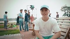 Thằng Khờ (Behind The Scenes) - Phan Đinh Tùng