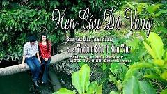 Hẹn Câu Đá Vàng - Trường Sơn ft. Kim Thư