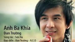 Video Anh Ba Khía - Đan Trường