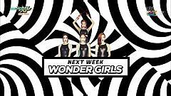 Comeback Next Week (150731 Music Bank) - Wonder Girls