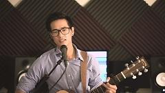 Video Ba Kể Con Nghe (Acoustic Cover) - Khải Đăng