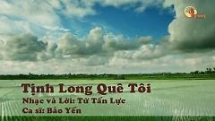 Tịnh Long Quê Tôi (Karaoke) - Bảo Yến