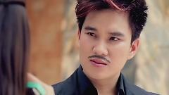 Video Anh Không Níu Kéo 2 - Lâm Chấn Huy