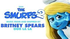 Ooh La La (From The Smurfs 2) (Lyric Video) - Britney Spears