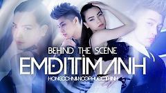 Em Đi Tìm Anh (Behind The Scenes) - Hồ Ngọc Hà  ft.  Noo Phước Thịnh