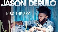 Video Kiss The Sky - Jason Derulo