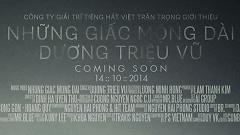 Những Giấc Mộng Dài (Trailer) - Dương Triệu Vũ