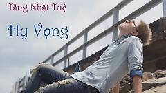 Hy Vọng (Acoustic Version) - Tăng Nhật Tuệ