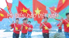 Biển Đảo Việt Nam (Trailer) - Bùi Vĩnh Phúc (Hot Boy Kẹo Kéo)