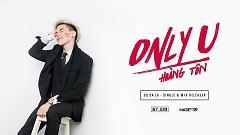 Only U (Teaser) - Hoàng Tôn