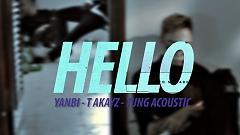 Hello - Yanbi , T-Akayz , Tùng Acoustic