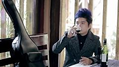 Video Uống Cho Say - Bằng Cường