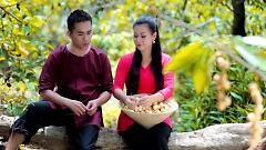 Video Lỡ Thương Nhau Rồi - Huỳnh Nguyễn Công Bằng  ft.  Dương Hồng Loan