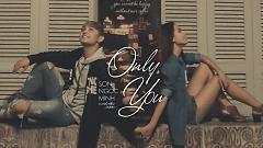 Video Only You - Sơn Ngọc Minh  ft.  Đỗ Hiếu  ft.  Burin