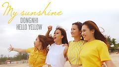My Sunshine - Đông Nhi, Hello Yellow Band