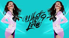 Video What Is Love ? - Hồ Ngọc Hà
