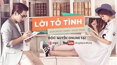 Lời Tỏ Tình - Sơn Ngọc Minh  ft.  Hari Won