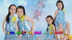 Video Chủ Nhật Cả Nhà Em Đi Chơi (Liveshow Học Và Chơi) - Tô Thiên Kim, Tô Thiên Thảo