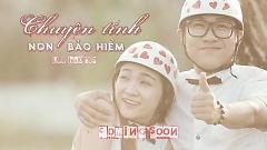 Chuyện Tình Nón Bảo Hiểm (Trailer) - Lưu Bảo Huy