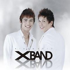 Lời bài hát được thể hiện bởi ca sĩ XBand