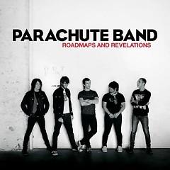 Lời bài hát được thể hiện bởi ca sĩ Parachute