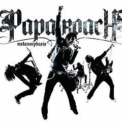 Lời bài hát được thể hiện bởi ca sĩ Papa Roach