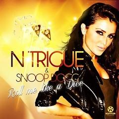 Lời bài hát được thể hiện bởi ca sĩ N-Trigue ft. Snoop Dogg