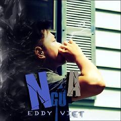 Lời bài hát được thể hiện bởi ca sĩ Eddy Việt