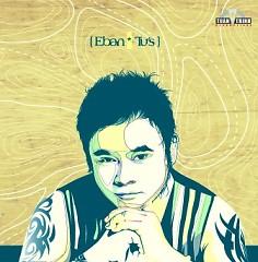 Lời bài hát được thể hiện bởi ca sĩ Eban Tú